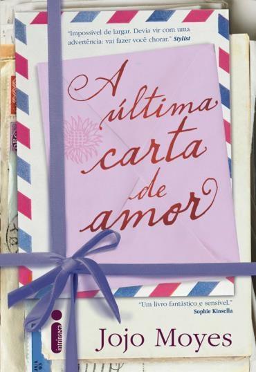 A última Carta De Amor Uma Viagem Apaixonante